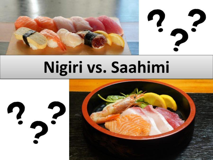 Nigiri vs. Sashimi